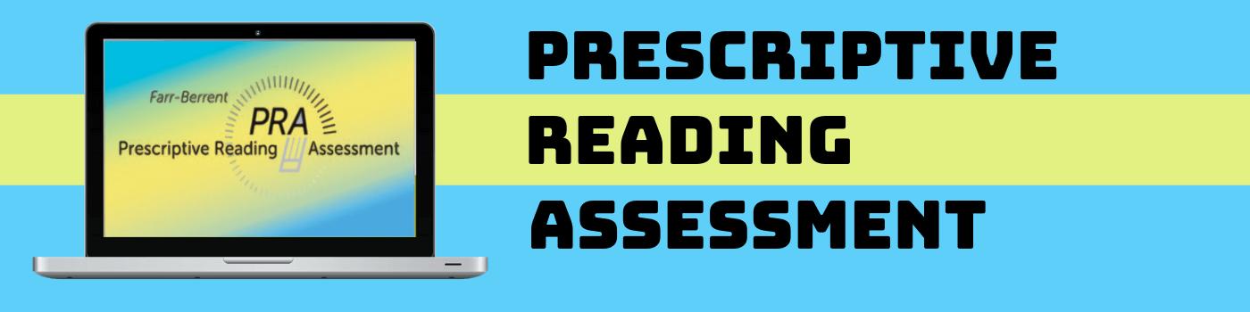 Prescriptive Reading Assessment